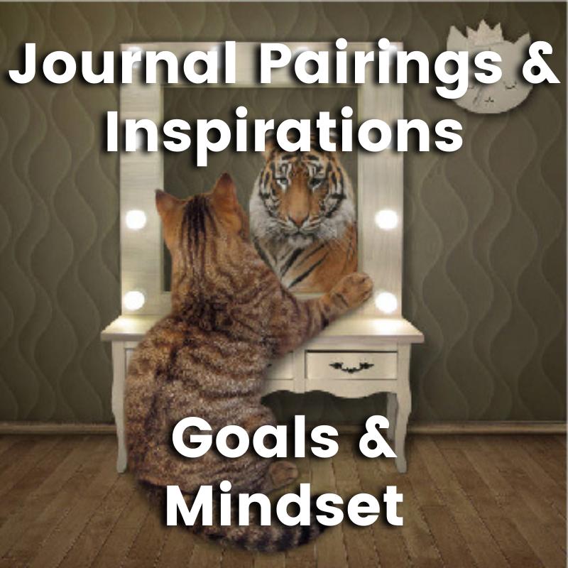 Goals & Mindset
