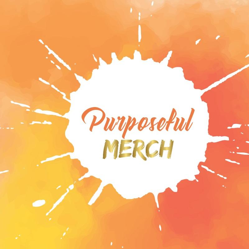Purposeful Merch