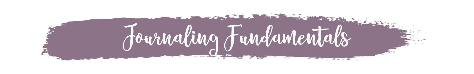 Journaling Fundamentals header