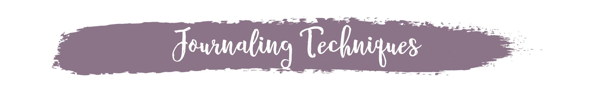 Journaling Techniques header